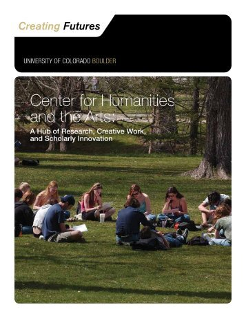 Center for Humanities and the Arts - University of Colorado Foundation