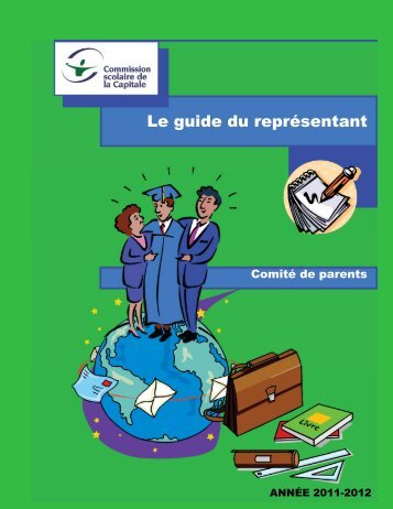 Le guide du représentant - Commission scolaire de la Capitale
