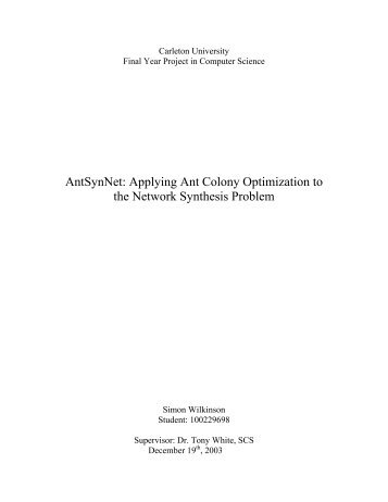 Applying Ant Colony Optimization to the Network Synthesis Problem