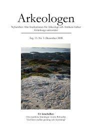 Arkeologen 3/08 - Institutionen för historiska studier - Göteborgs ...