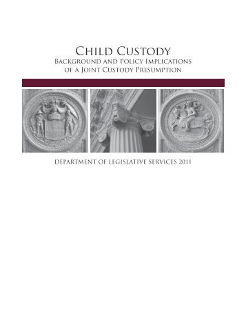 Child Custody: Background and Policy Implications of a Joint ...