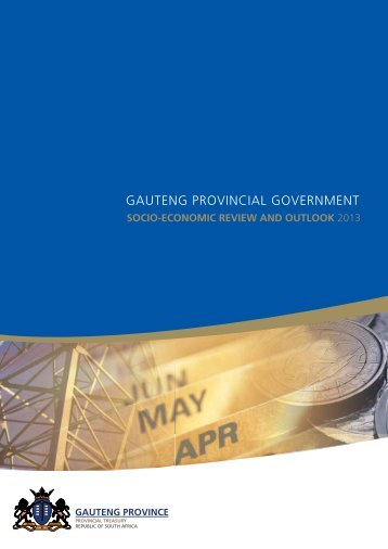 Socio Economic Review and Outlook 2013 - Gauteng Provincial ...