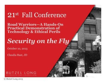 Security on the Fly Presentation - Butzel Long
