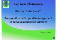 Plan Local d'Urbanisme Réunion Publique n°3 Présentation du ...