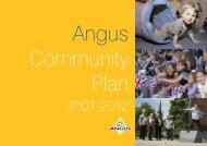 Angus Community Plan 2007 - 2012 - Angus Community Planning