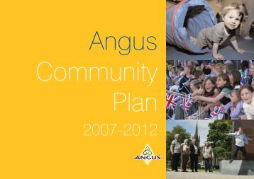 Angus Community Plan 2007 - 2012 - Angus Community Planning