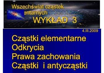 Wszechświat cząstek elementarnych - Warsaw High Energy Physics ...