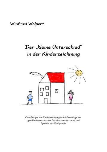 """Winfried Wolpert Der """"kleine Unterschied"""" - in der Kinderzeichnung"""