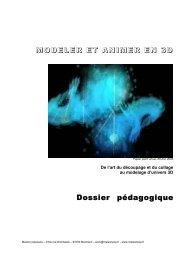 MODELER ET ANIMER EN 3D Dossier ... - Maison Populaire