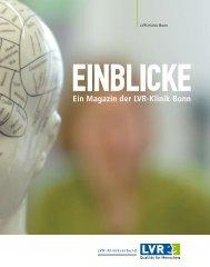 Einblicke - LVR-Klinik Bonn - Landschaftsverband Rheinland