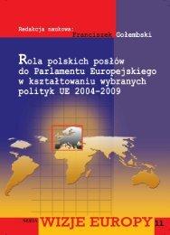 Rola polskich posłów do Parlamentu Europejskiego w kształtowaniu ...