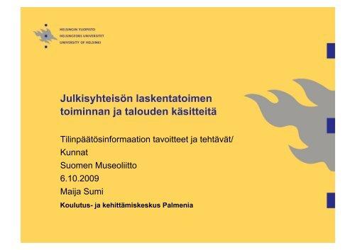Tilinpäätösinformaation tavoitteet ja tehtävät - Suomen museoliitto