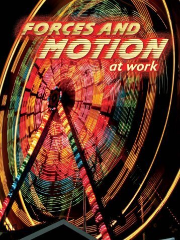 Forces and Motion at Work - Rourke Publishing eBook Delivery ...