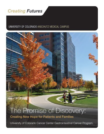 The Promise of Discovery: - University of Colorado Foundation