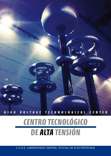 Folleto del Centro Tecnológico de Alta Tensión - Fundación para el ...