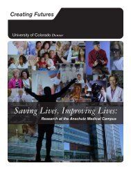 Saving Lives, Improving Lives: - University of Colorado Foundation