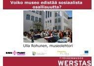 Ulla Rohunen: Voiko museo edistää sosiaalista osallisuutta