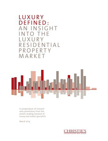 LUXURY DEFINED: AN INSIGHT INTO THE ... - Broker's Insider