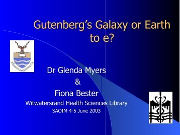 Gutenberg's Galaxy or Earth to E? A Brief Overview of ... - SAOUG