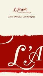 Zusatzkarte: Carta speciale e Cucina tipica - L'Angolo