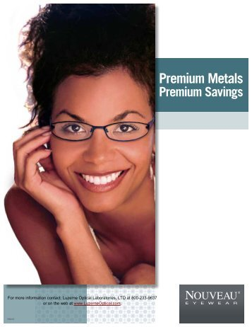 Premium Metals - Luzerne Optical Laboratories