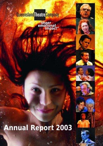 Annual Report 2003 - Queensland Theatre Company