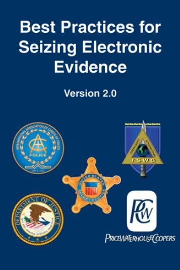 Best Practices for Seizing Electronic Evidence - FLETC