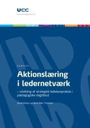 Aktionslæring i ledernetværk - udvikling af strategisk ... - UC Viden