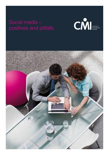 Social media – positives and pitfalls - Chartered Management Institute