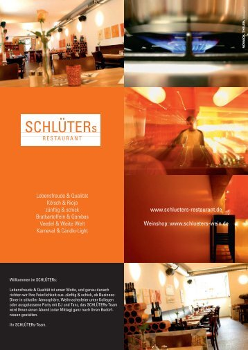 www.schlueters-restaurant.de Weinshop: www.schlueters-wein.de ...