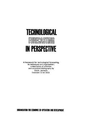 Technological forecasting in perspective - La prospective