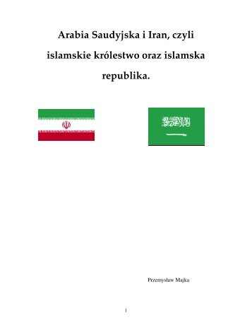 Arabia Saudyjska i Iran, czyli islamskie królestwo oraz ... - Al-Maszrik