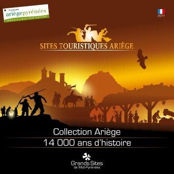 14 000 ans d'histoire Collection Ariège - Grands Sites Ariège Midi ...