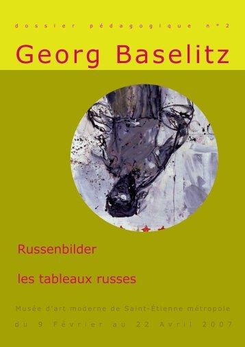 Georg Baselitz - Musée d'art moderne de Saint-Etienne