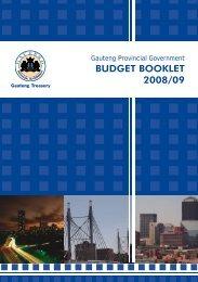 BUDGET BOOKLET 2008/09 - Gauteng Provincial Treasury