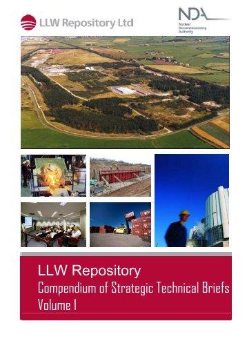 LLW Repository Compendium of Strategic Technical Briefs Volume 1
