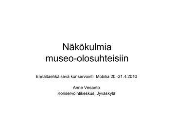 Näkökulmia museo-olosuhteisiin