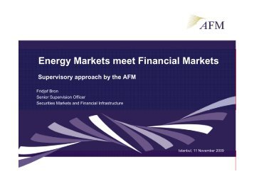 Energy markets meet financial markets, supervisory approach by the ...