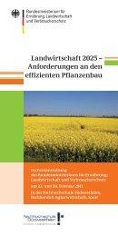 Landwirtschaft 2025 – Anforderungen an den effizienten ... - BMELV
