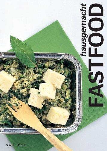 Fastfood hausgemacht - Swissmilk