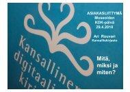 Ari Rouvari: KDK-asiakasliittymä - mitä, miksi ja miten?