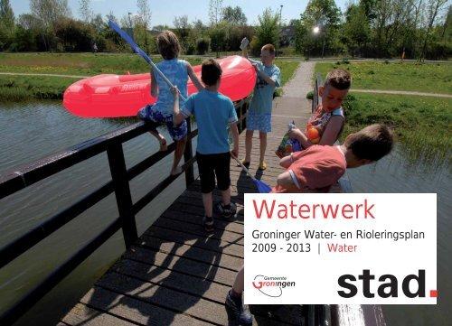 Groninger Water- en Rioleringsplan - Gemeente Groningen
