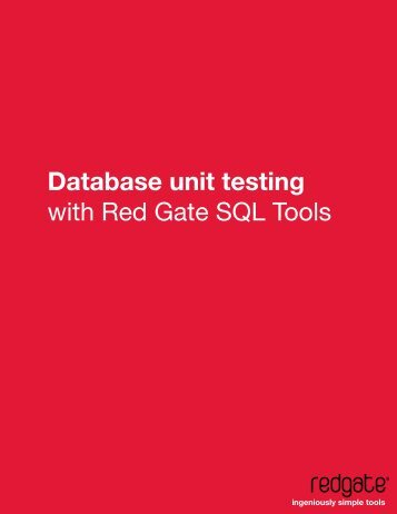Database unit testing with Red Gate SQL Tools - Red Gate Software