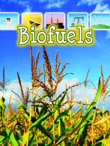 Biofuels - Rourke Publishing eBook Delivery System