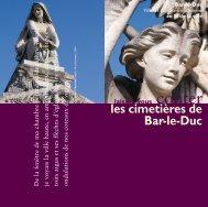 les cimetières de Bar-le-Duc - Villes et Pays d'art et d'histoire