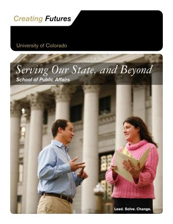 Serving Our State, and Beyond - University of Colorado Foundation