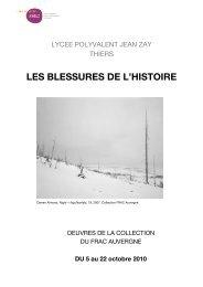 Les Blessures de l'Histoire - Thiers - FRAC Auvergne