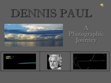 Dennis Paul Photo Journey - viewart.com