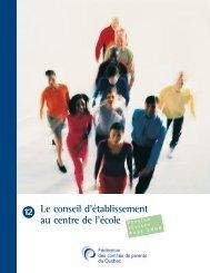 Le conseil d'établissement au centre de l'école - Fédération des ...