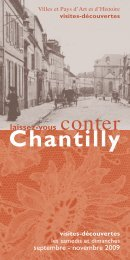 Chantilly - Villes et Pays d'art et d'histoire